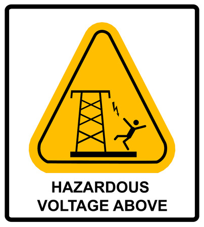 overhead: Hazardous voltage above. Overhead power lines or electrical safety sign danger overhead power lines. Vector warning banner with symbol in yellow triangle.