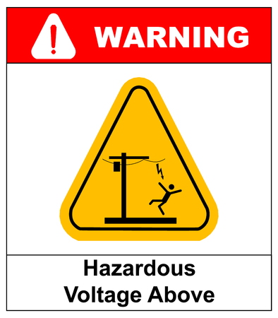 electrocution: Hazardous voltage above. Overhead power lines or electrical safety sign danger overhead power lines. Vector warning banner with symbol in yellow triangle.