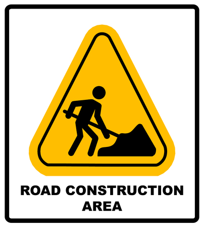 road construction: Vector illustration of road construction area sign in yellow triangle isolated on white. Warning sticker for public places and road. work in progress banner.