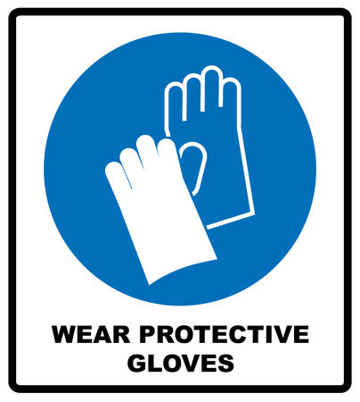 Wear Protective Gloves - Safety Sign, Warning Sign, Mandatory symbol for factory, laboratory, workers. Vector illustration isolated on white Stock Vector - 68974090