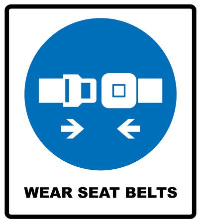 belts: Wear seat belts sign. Information mandatory symbol in blue circle isolated on white. Vector illustration Illustration