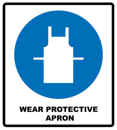 protective apron: Use protective apron mandatory sign with text. Information mandatory symbol in blue circle isolated on white. Vector illustration Illustration