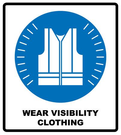 Draag hoge zichtbaarheid kleding. Veiligheid zichtbare kleding moet worden gedragen, verplicht teken, vector illustratie. Reflectie vest silhouet. Informatie verplichte symbool in blauwe cirkel op wit wordt geïsoleerd. Vector Illustratie