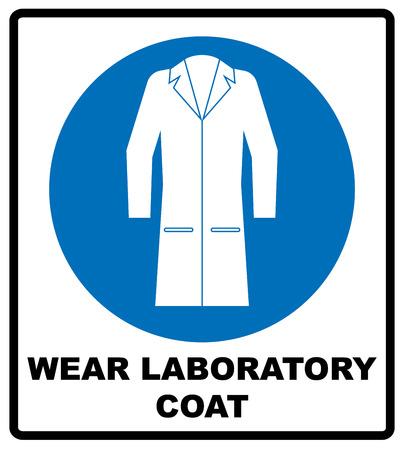 Laborkittel tragen Zeichen. Industrie Gesundheit und Sicherheit Schutzausrüstung Symbol. Schutzkleidung zu tragen. Information Pflicht Symbol im blauen Kreis auf weißem isoliert. Vektor-Illustration