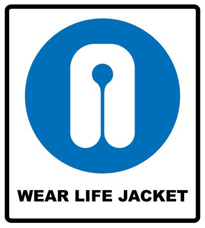 life jacket: Life Jacket Wear Sign. Safety vest icon. Information mandatory symbol in blue circle isolated on white. Vector illustration