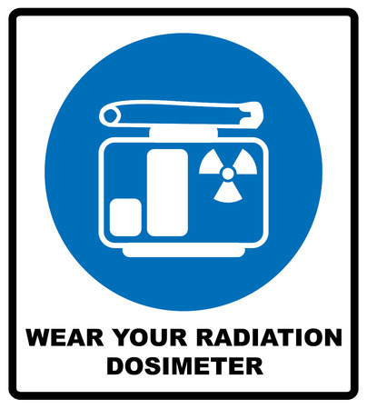 chernobyl: Wear your radiation dosimeter sign. Information mandatory symbol in blue circle isolated on white. Vector illustration
