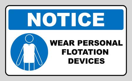 flotation: Wear personal flotation devices