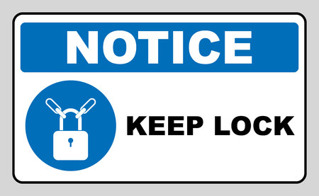 locked: Keep locked sign