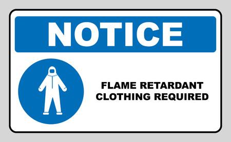 retardant: Flame retardant clothing required sign. Vector illustration