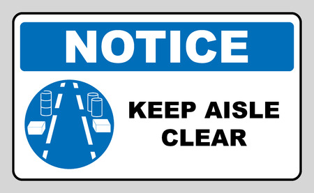 aisles: Keep aisles clear. Caution sign, on compliance with special care for the safety of health. Information mandatory symbol in blue circle isolated on white. Vector illustration. Notice label Illustration