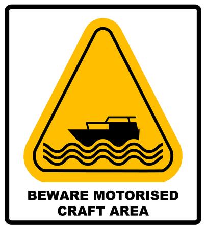 motorised: Beware of motorised craft area. Warning sign in yellow isolated on white stock illustration Illustration