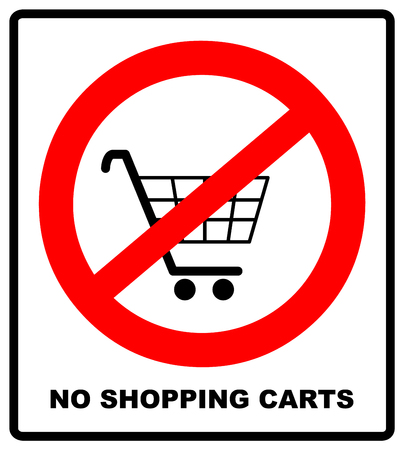 No shopping cart sign, vector illustration. Prohibition symbol in red circle isolated on white. Warning banner for public places.