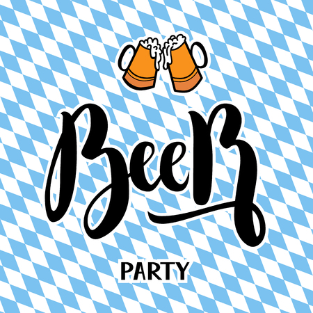 Traditional German Oktoberfest bier festival with text Beer party. Vector lettering illustration on bayern background.