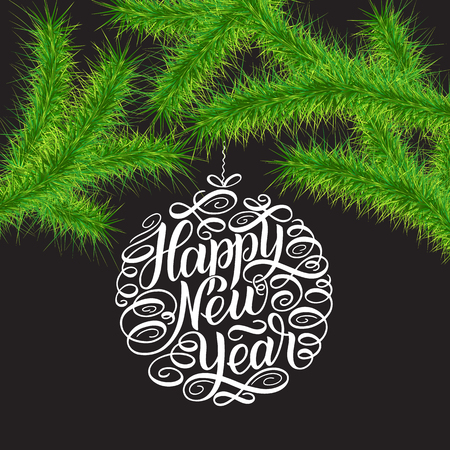 Happy New Year 2018 greeting card, vector illustration. Christmas trees brunches and lettering in circle tree toys. Green brunches against grey background. Hand-drawn sign painting calligraphy.