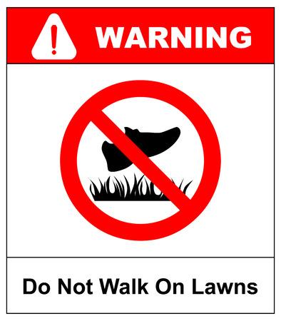Stap niet op gras en gazonswaarschuwingsbord vectorillustratie