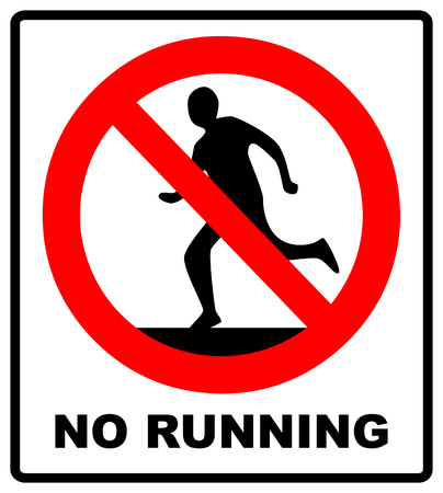 Do not run prohibition sign warning symbol vector illustration.