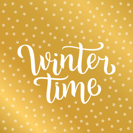 Winter time custom white lettering text on golden background with stars, vector illustration. Winter time calligraphy for logo, invitation, poster, decoration and postcards. Simple style brush script