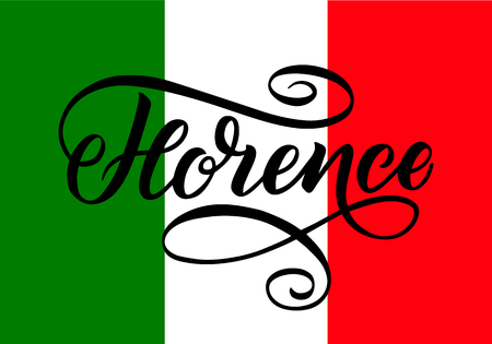Handwritten inscription Florence and colors of the national flag of Italy on background. Hand drawn lettering. Calligraphic element for your design. Vector illustration. Illustration