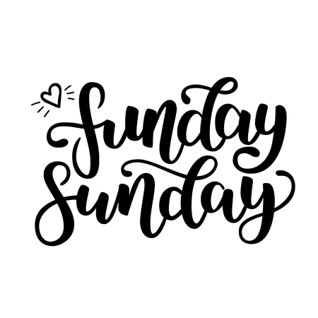 Funday Sunday. Hand drawn lettering. Typographic quote. Hand drawn lettering. Black hand drawn brush ink letters. Vector illustration isolated on white background.