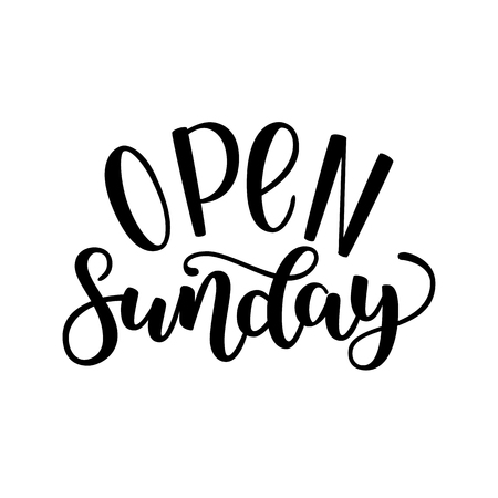 Open sunday handlettering isolated on white background, vector illustration. Brush ink lettering. Modern calligraphy for public places, shops and others.
