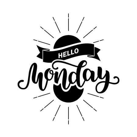 Hello Monday. Inspirational quote. Typography for calendar or poster, invitation, greeting card or t-shirt. Vector lettering, calligraphy design. Text background isolated on white. Vettoriali