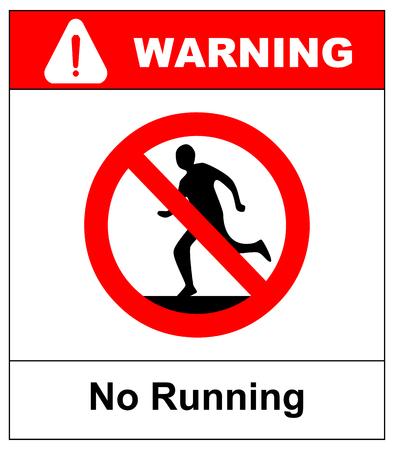 Do not run, prohibition sign. Running prohibited, vector illustration. Vettoriali