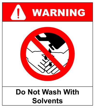 Do Not Wash Hands With Solvents Sign. Vector illustration. Warning banner. Red prohibition symbol. Forbidden Sign Stock Illustratie