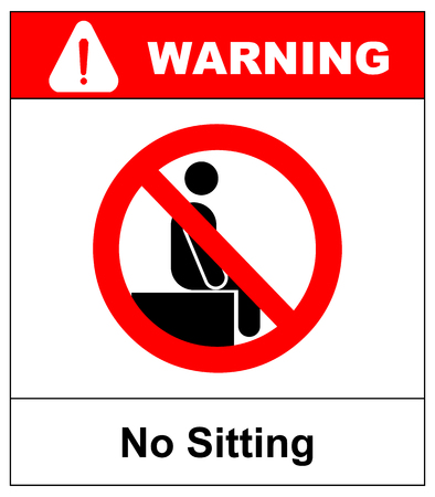 No sitting. Do not sit on surface, prohibition sign, vector illustration isolated on white. Forbidden symbol. Warning banner