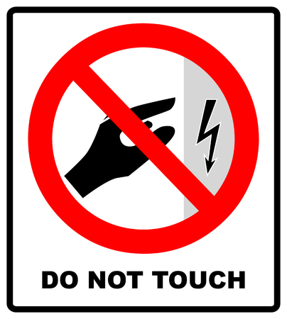 high voltage inside do not open, high voltage within keep out, do not touch. Do not touch. Vector illustration isolated on white. Prohibited warning symbol Vettoriali