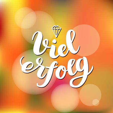Viel Erfolg. I wish you success in German. Typographic design on colorful background. Greeting card with quote.  illustration Stock Photo