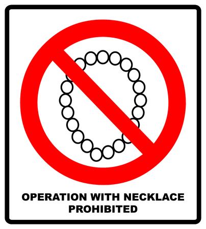 Operation with necklace prohibited icon. Take Off Jewelry when working sign. A cartoon warning sign.  illustration isolated on white. Red warning forbidden symbol 스톡 콘텐츠