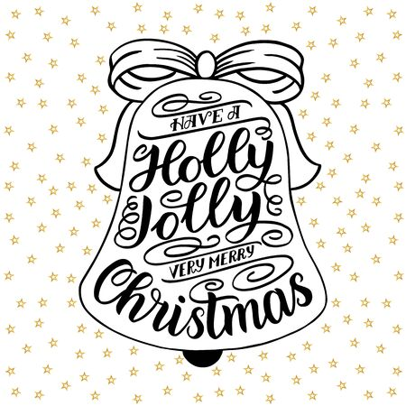 Have a holly jolly very merry Christmas. Hand lettering greeting card with Christmas jingle bells frame. Vintage typography design. illustration isolated on white with golden stars. 스톡 콘텐츠