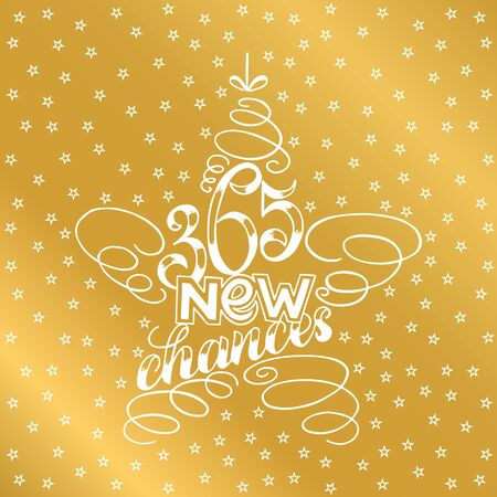 365 chances New Year Lettering in form of star tree toy, Greeting Card design star tree toy text frame isolated on white with gold stars on background. illustration. Christmas Sign Painting. 写真素材