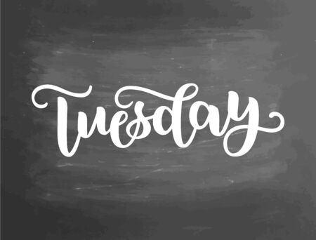 Tuesday. Handwriting font by calligraphy. illustration on blackboard background. EPS 10. Brush chalk lettering. Day of Week
