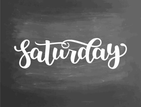 Saturday. Handwriting font by calligraphy. illustration on blackboard background. EPS 10. Brush chalk lettering. Day of Week Фото со стока