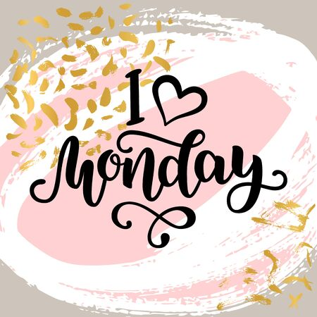 I love Monday. Motivational lettering quote for office workers, start of the week. Modern black brush calligraphy on abstract colorful texture. Positive phrase for social media, cards, wall art.