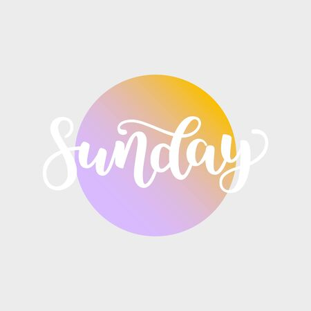 Sunday. Handwriting font by calligraphy. illustration on colorful gradient background. EPS 10. Brush white lettering. Day of Week