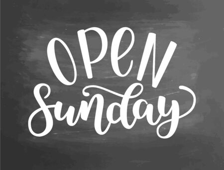 Open sunday handlettering isolated on textured chalkboard background,  illustration. Brush ink lettering. Modern calligraphy for public places, shops and others. Zdjęcie Seryjne