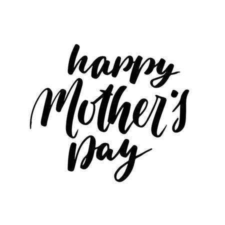 Happy Mother's Day Greeting Card. Black Calligraphy Inscription. Modern hand lettering design postcard. Brush handwritten text isolated on white background Foto de archivo