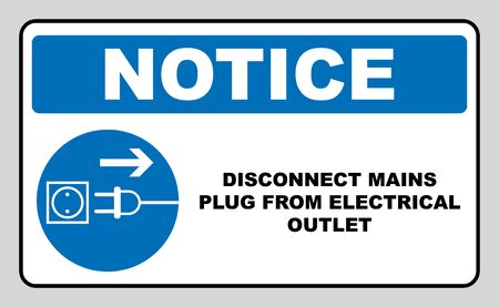 Disconnect mains plug from electrical outlet sign. Blue mandatory symbol. Vector illustration isolated on white. White simple pictogram. Notice banner