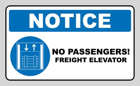 Symbol freight elevators and lifts only, vector illustration isolated on white. Blue mandatory symbol. White simple pictogram. No passengers. Notice banner