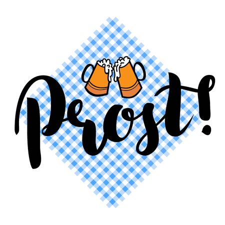 Traditional German Oktoberfest bier festival with text Prost Cheers and two biers. Vector lettering illustration isolated on white.