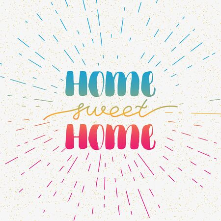 Hand lettering typography poster. Calligraphic quote Home sweet home . For housewarming posters, greeting cards, home decorations. Vector illustration