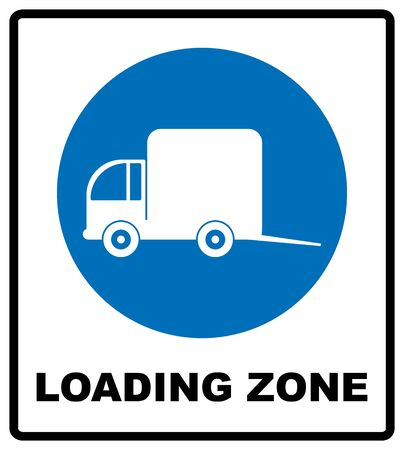 Loading zone sign. Vector illustration isolated on white. Blue mandatory symbol with white pictogram and black text. Notice informational banner