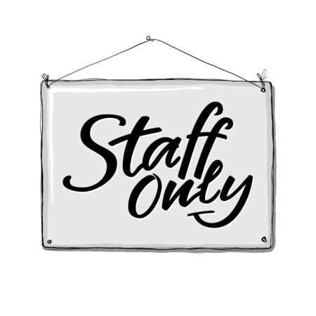 Staff only hand written sign for door plate or sticker, use in public place, shop, restaurant. Brush lettering composition in grey nameplate. Vector illustration isolated on white background
