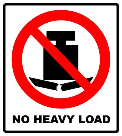 No heavy load, do not place heavy objects on surface, prohibition sign, vector illustration. Иллюстрация