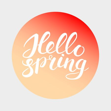 Phrase Hello spring Brush Pen lettering. Handwritten vector Illustration on gradient circle background. White brush handlettering. Ilustração