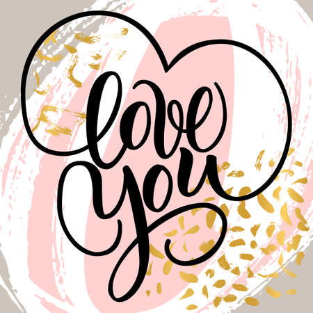 Love You, hand written brush lettering with hearts. Romantic calligraphy. Vector illustration on abstract background. Greeting Card for Day of Saint Valentine. Ready for Printing. Banco de Imagens - 151483416
