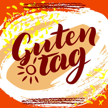 Guten Tag. Word hello, good day in German. Fashionable calligraphy. Vector illustration on colorful background with sun. Hand-drawn lettering.