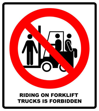 Riding on forklift trucks is forbidden symbol. Occupational Safety and Health Signs. Do not ride on forklift. Vector illustration isolated on white. Warning banner Ilustração